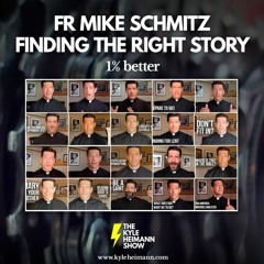 Stories and 1 Percent Improvement - Fr Mike Schmitz