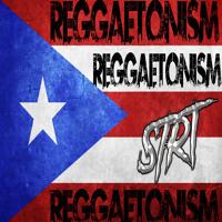 REGGAETONISM FT. STRT