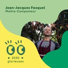 """2030 Glorieuses - Jean-Jacques Fasquel : """"La nature ne crée pas de déchets"""""""
