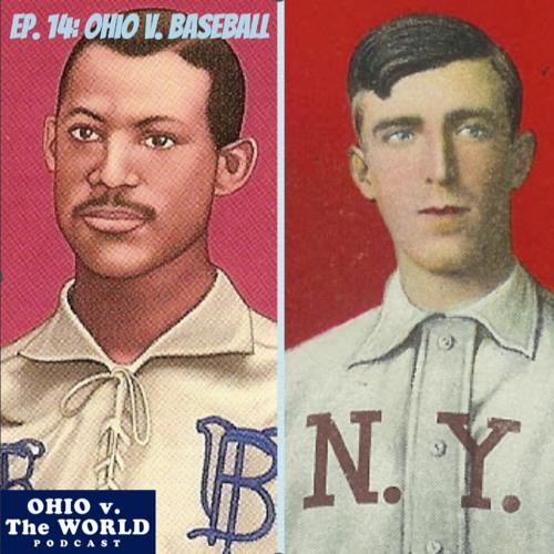 Episode 14: Ohio v. Baseball
