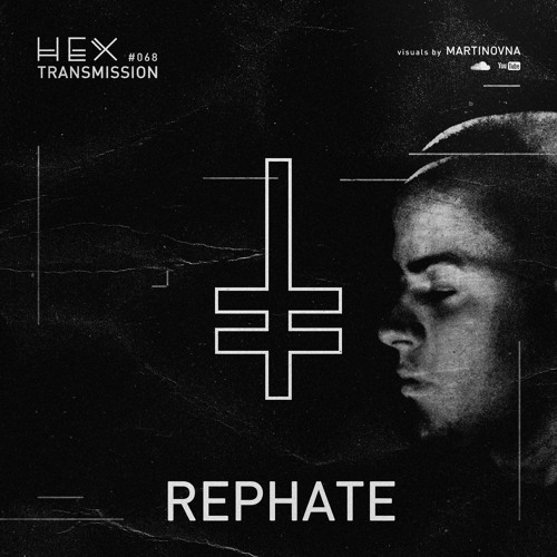 HEX Transmission #068 - Rephate