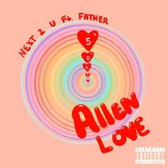 Next 2 U (feat. Father)
