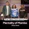 Download Mentality Of Mamba (Feat. Russ) Mp3