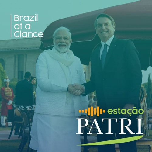Brazil at a Glance #19: Bolsonaro in India, Boeing-Embraer deal, Brazil's environmental agenda
