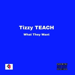 What They Want