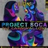Download Project Soca PT1 (2020 T&T Carnival Love) Mp3