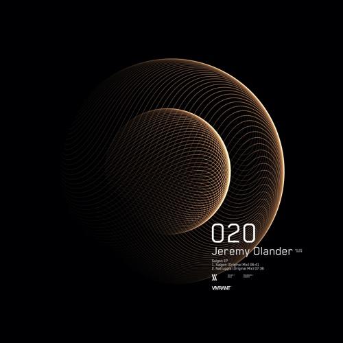 Jeremy Olander - 'Saigon' EP [VIV020]