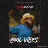 Download Cool Vibes Mixtape - Deejay Massive(Afrobeats) Mp3