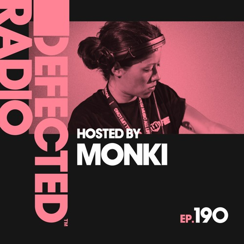Defected Radio Show presented by Monki - 31.01.20
