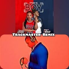 Tina & Queen Fumi - Affaire de boy (Trackmaster Remix)