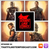 Sounds Like Comics Ep 64 - The Mandalorian (Season 1) Artwork