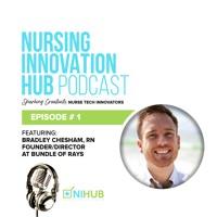 Nursing Innovation Hub Podcast Episode #1