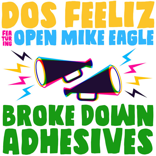 Dos Feeliz - Broke Down Adhesives (feat. Open Mike Eagle)