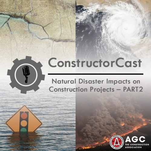 Natural Disaster Impacts On Construction Projects – PART 2