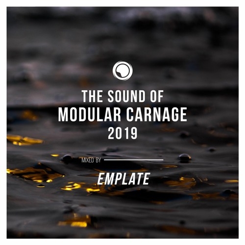 The Sound of Modular Carnage 2019 - Mixed by emplate (Free Download)