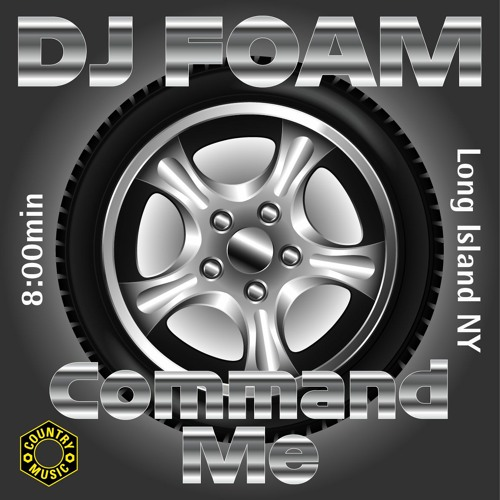 DJ FOAM - Command Me