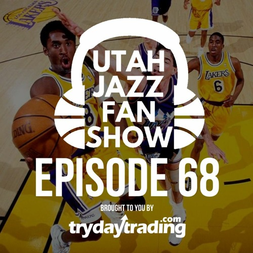 Ep 68 | Remembering Kobe Bryant, Donovan & Rudy both NBA All Stars but what's wrong? w/ Jake Hatch