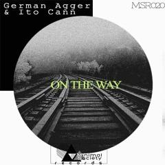 German Agger & Ito Cann - On the Way (Original Mix) @[Minimal Society Records] MSR020