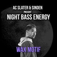 Night Bass Energy: Wax Motif