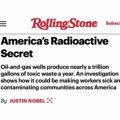 America's Radioactive Secret- Justin Nobel