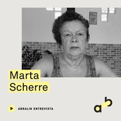 Entrevista: Marta Scherre