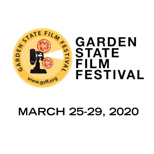 Garden State Film Festival - March 25-29, 2020