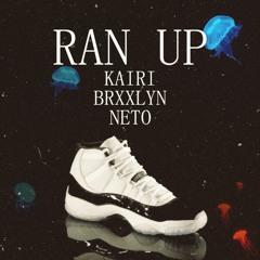 Ran Up ft brxxlyn & neto03 (prod neto 03)
