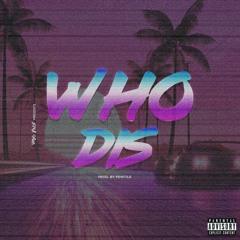 Who Dis [prod. by fewtile]
