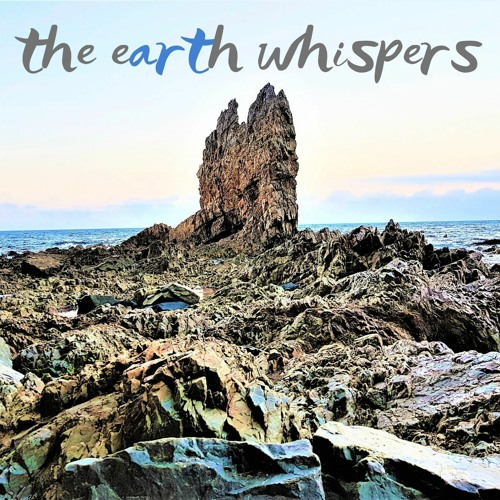 The Earth Whispers, January 2020