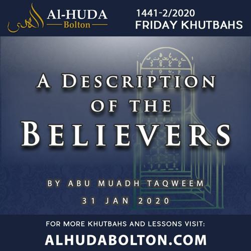 Khutbah: A Description Of The Believers