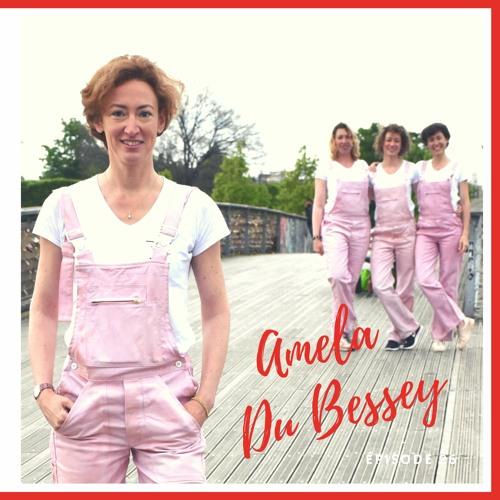 # 26 - Amela du Bessey - Co-fondatrice de Bien élevées et qui installe des safranières sur les toits