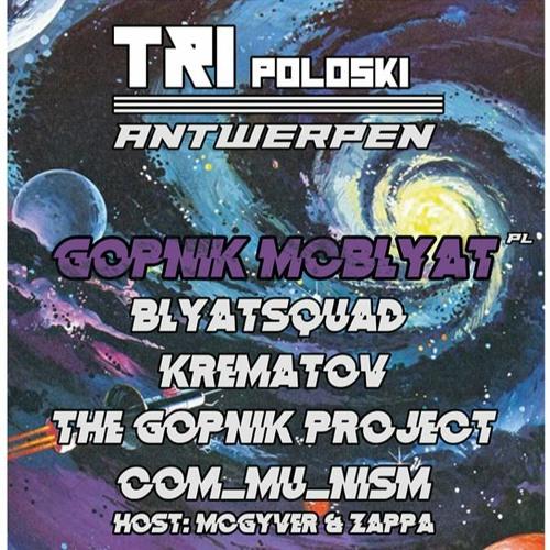 Gopnik McBlyat at TRI poloski Antwerpen (31 - 01 - 20)