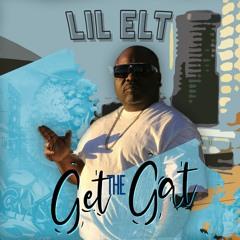 Lil Elt - Get The Gat (Official Radio Version)