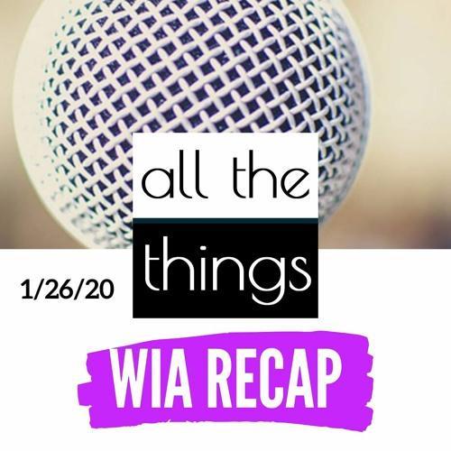 WIA 2020 Recap    1/26/2020
