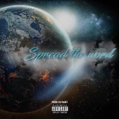 SPREAD THE WORD PROD BY DJ PAIN 1