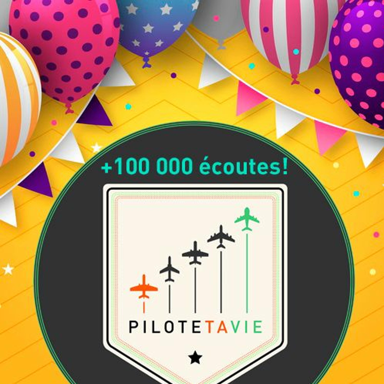 PTV#86 - 100 000 ECOUTES !!!