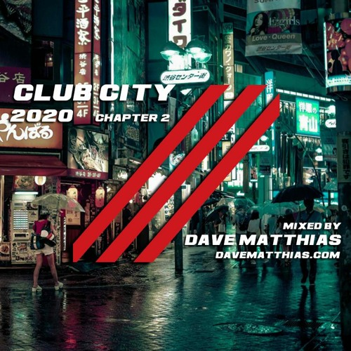 Club City 2020 | Chapter 2