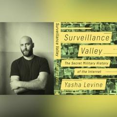 CS 242: Surveillance Nation feat. Yasha Levine Pt. 1 (01/28/2020)