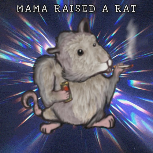 MAMA RAISED A RAT (FREESTYLE) [PROD. BY LCS] 🐀