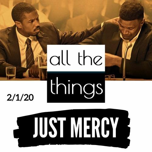 Just Mercy      2/1/2020