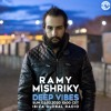 Deep Vibes - Guest RAMY MISHRIKY - 02.02.2020