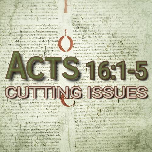 Acts 16:1-5 (preacher: Dave Brown)