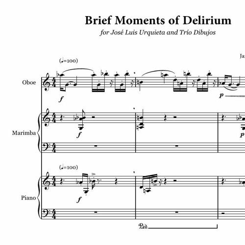 Brief Moments of Delirium
