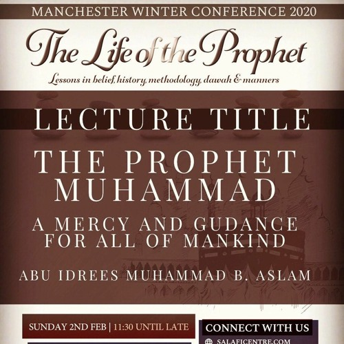 Prophet Muhammed a Mercy & Guidance for Mankind - Abu Idrees   Manchester Conference