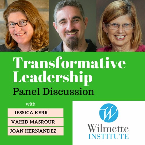 Transformational Leadership Panel Discussion