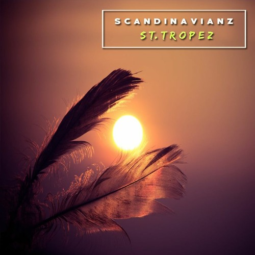Scandinavianz - St. Tropez (Free download)  🎶 Saxophone  🎶