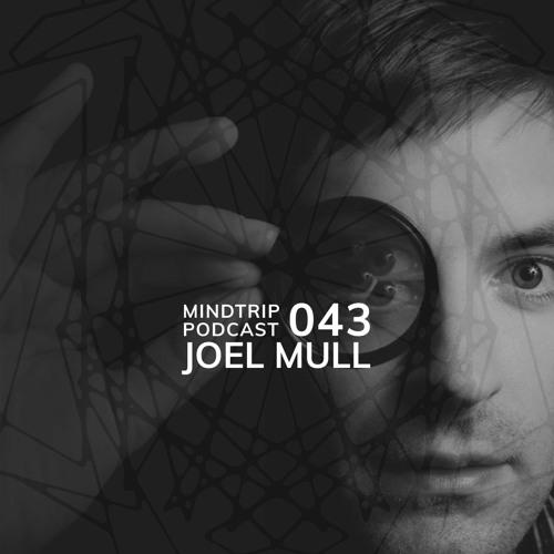 MindTrip Podcast 043 - Joel Mull