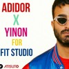 Adidor & Yinon For Fit Studio Episode 3