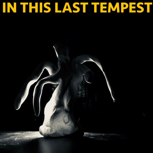 IN THIS LAST TEMPEST - SHAKESPEARE UNCHAINED