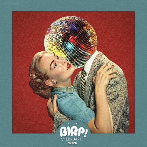BIRP! February 2020